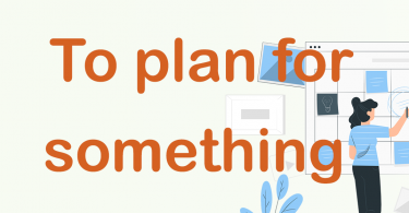 Phrase of Day, Plan, 01