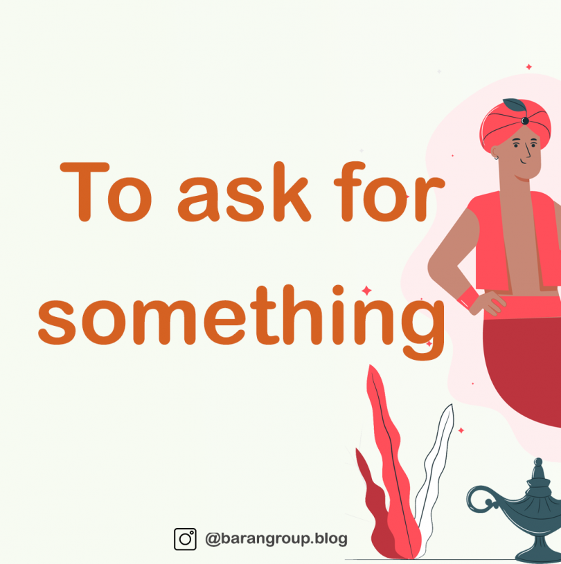 To ask for something, 01